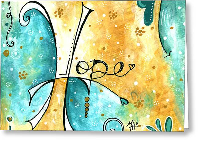 Inspirational Typography Word Art Hope Colorful Fun Pop Art Style Painting By Megan Duncanson Greeting Card by Megan Duncanson