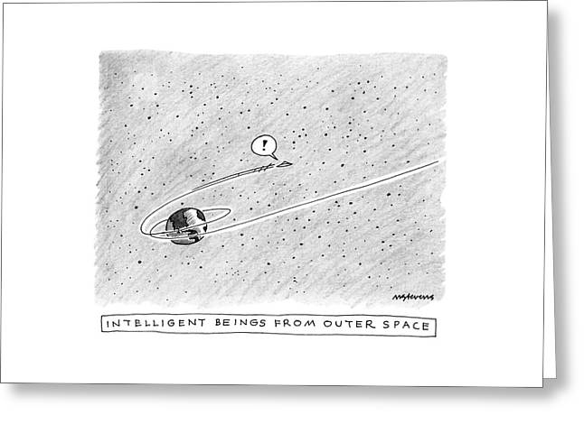 Intelligent Beings From Outer Space Greeting Card