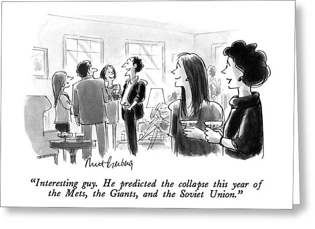 Interesting Guy.  He Predicted The Collapse This Greeting Card by Mort Gerberg