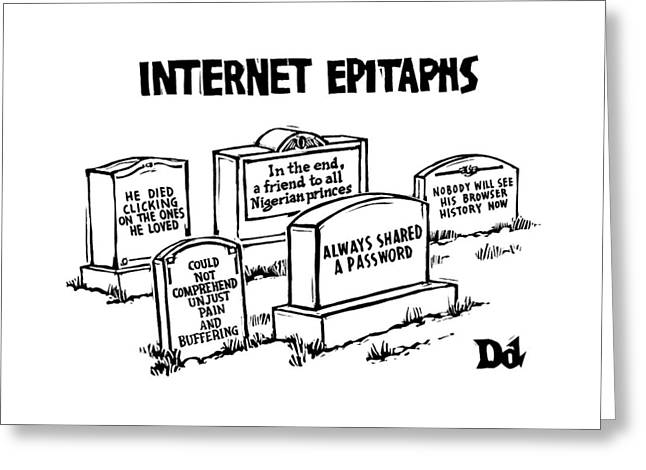 Internet Epitaphs Digibuy Greeting Card