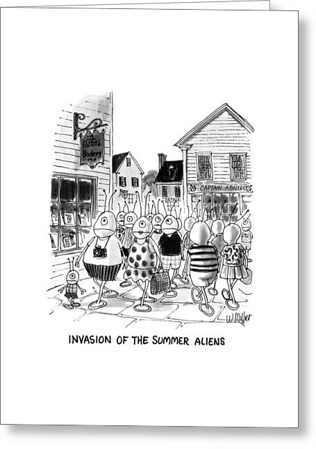 Invasion Of The Summer Aliens Greeting Card by Warren Miller