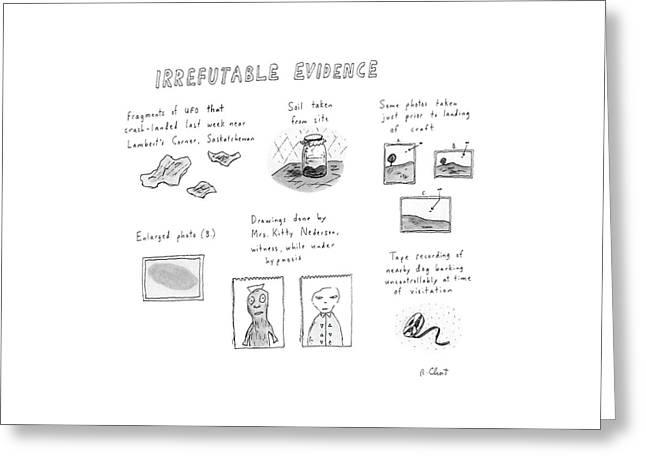 Irrefutable Evidence Greeting Card