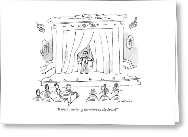 Is There A Doctor Of Literature In The House? Greeting Card