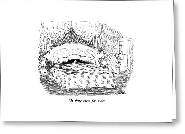 Is There Room For Me? Greeting Card by Robert Weber