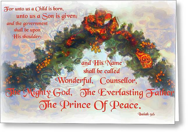Isaiah 9 6 Greeting Card by Michelle Greene Wheeler