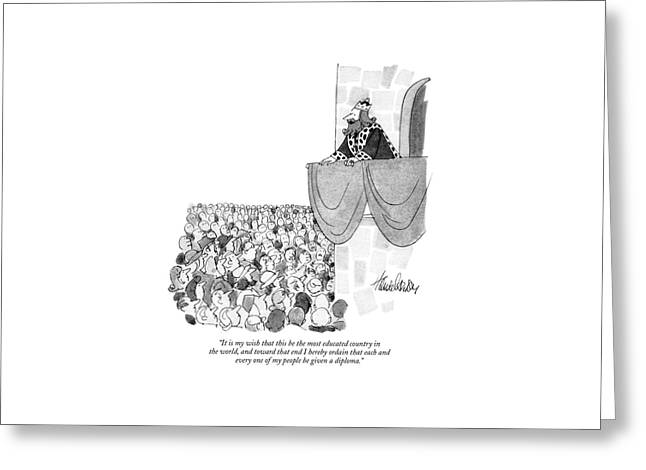It Is My Wish That This Be The Most Educated Greeting Card by J.B. Handelsman
