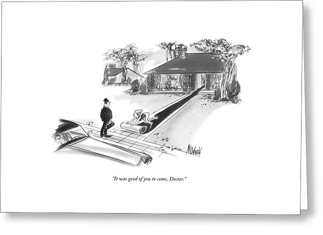 It Was Good Of You To Come Greeting Card by Kenneth Mahood