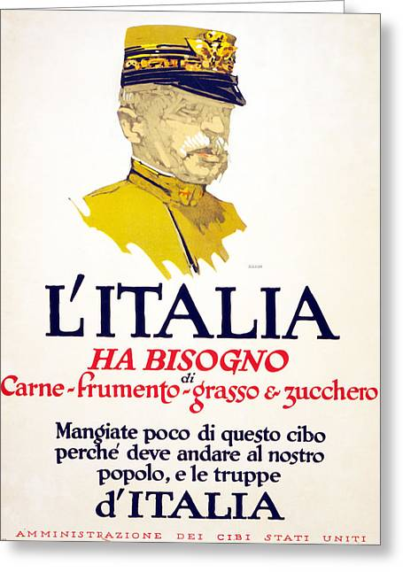 Italy Has Need Of Meat, Wheat, Fat Greeting Card by George Illian