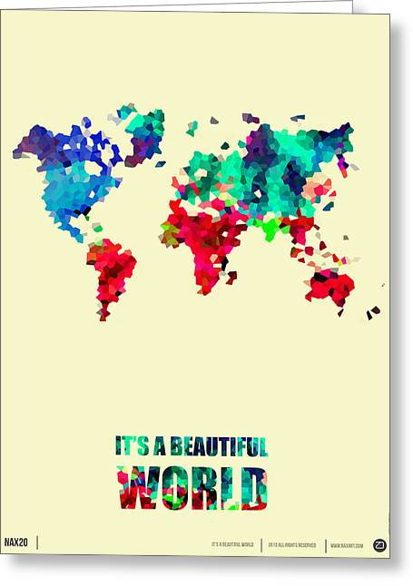 It's A Beautifull World Poster 2 Greeting Card by Naxart Studio