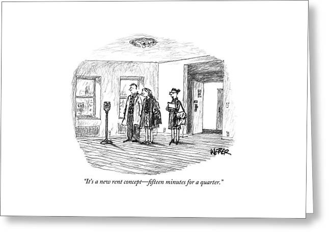 It's A New Rent Concept - Fifteen Minutes Greeting Card by Robert Weber
