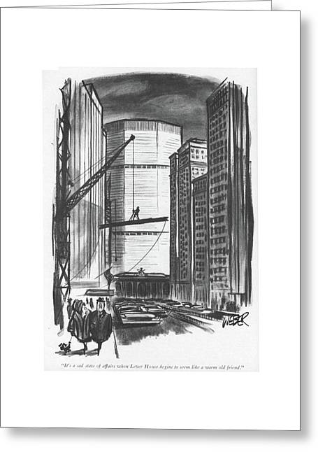 It's A Sad State Of Affairs When Lever House Greeting Card by Robert Weber