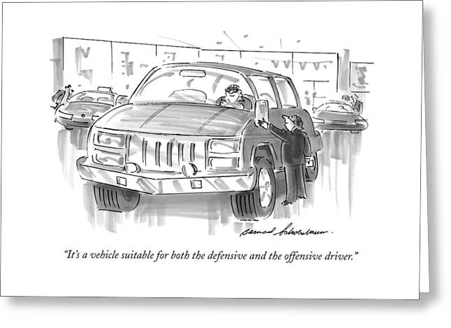 It's A Vehicle Suitable For Both The Defensive Greeting Card