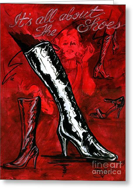 It's All About The Shoes Greeting Card