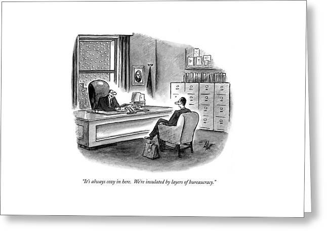 It's Always Cozy In Here.  We're Insulated Greeting Card by Frank Cotham