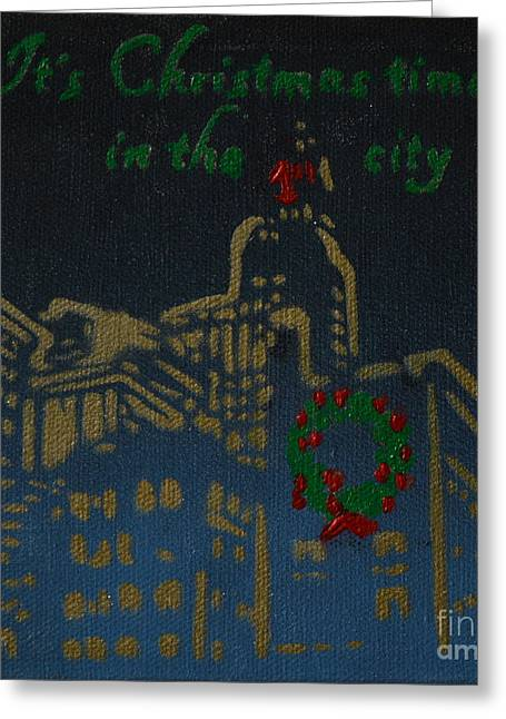 It's Christmas Time In The City Greeting Card