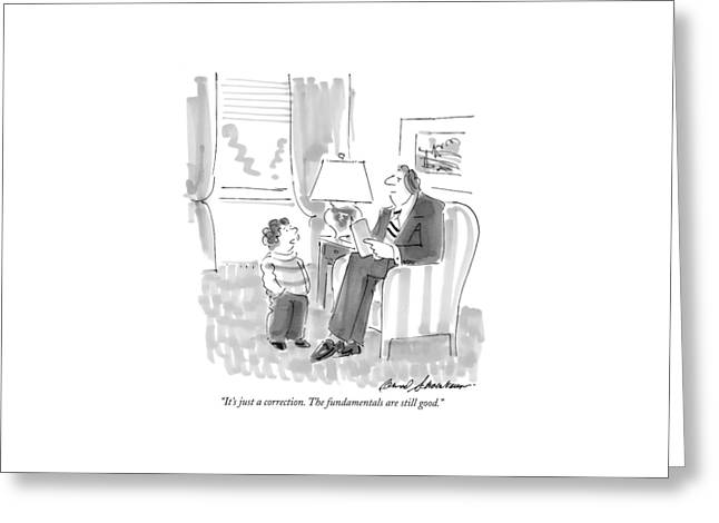 It's Just A Correction. The Fundamentals Greeting Card by Bernard Schoenbaum