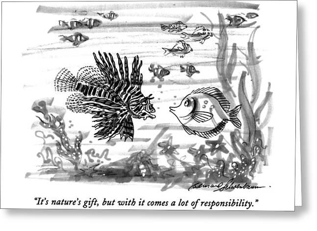 It's Nature's Gift Greeting Card by Bernard Schoenbaum