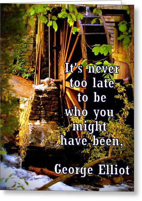 Its Never Too Late Greeting Card by Michele Embry