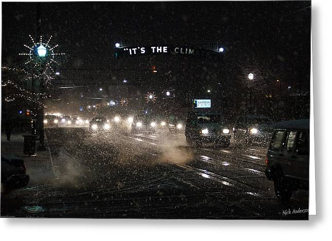 Its The Climate - Christmas Snow Greeting Card by Mick Anderson