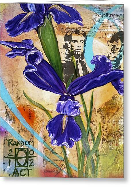 I've Got A Friend Named Iris Greeting Card by Andrea LaHue aka Random Act