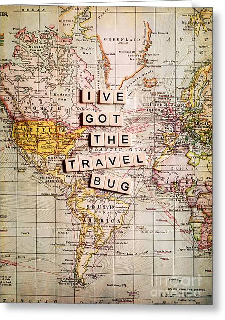 I've Got The Travel Bug Greeting Card by Sylvia Cook