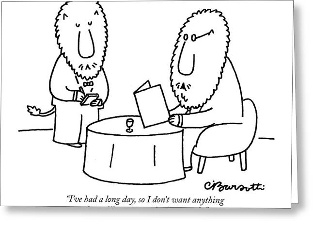 I've Had A Long Day Greeting Card by Charles Barsotti