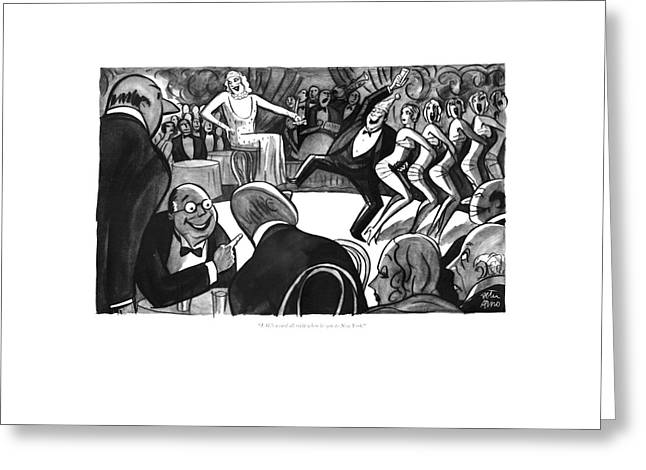 J. G.'s A Card All Right When He Gets To New York Greeting Card by Peter Arno
