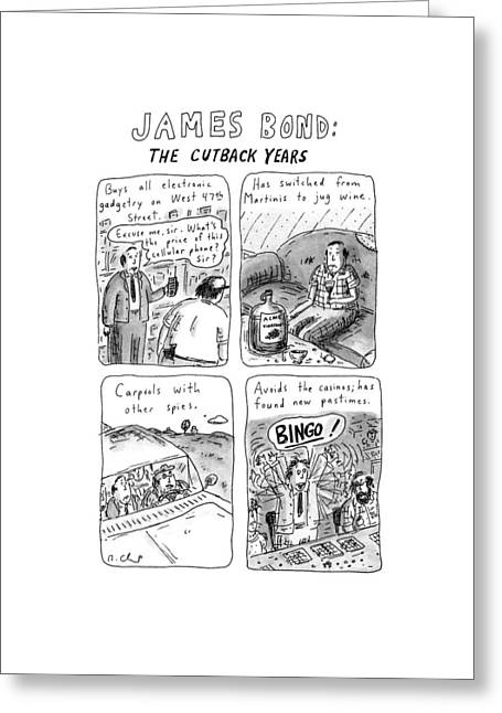 James Bond: The Cutback Years Greeting Card by Roz Chast