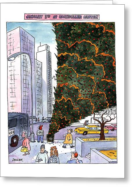 January 3rd At Rockefeller Center Greeting Card by Jack Ziegler