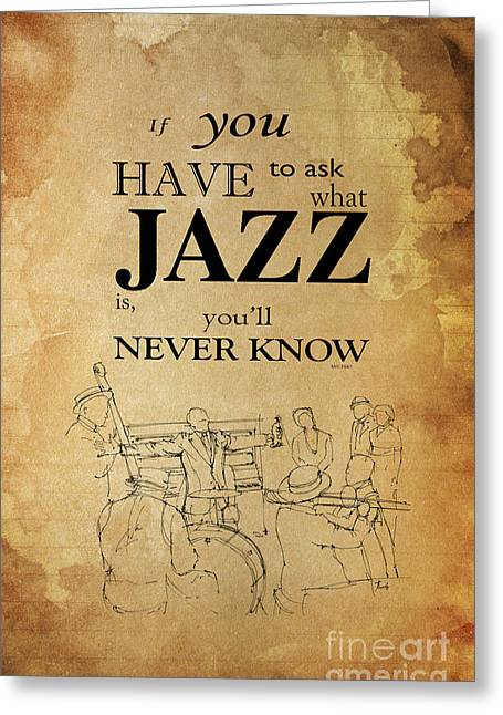 Jazz Quote - Louis Armstrong Greeting Card by Pablo Franchi