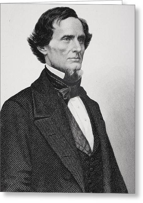 Jefferson Davis 1808 To 1889. President Greeting Card by Ken Welsh