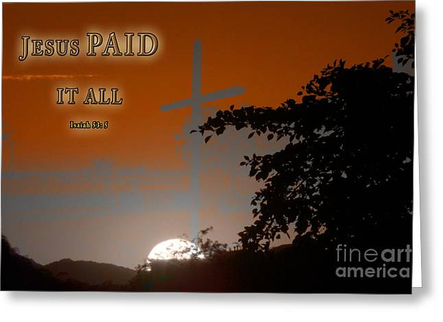Jesus Paid It All Greeting Card by Beverly Guilliams