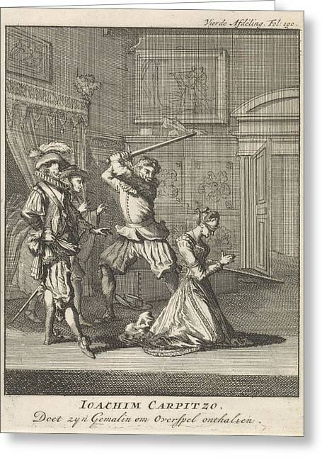 Joachim Von Carpzov Orders His Wifes Beheading Greeting Card