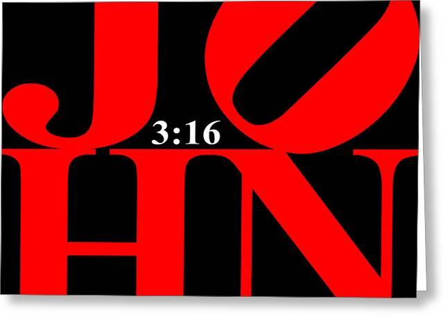 John 3 16 20130708 Red Black White Greeting Card