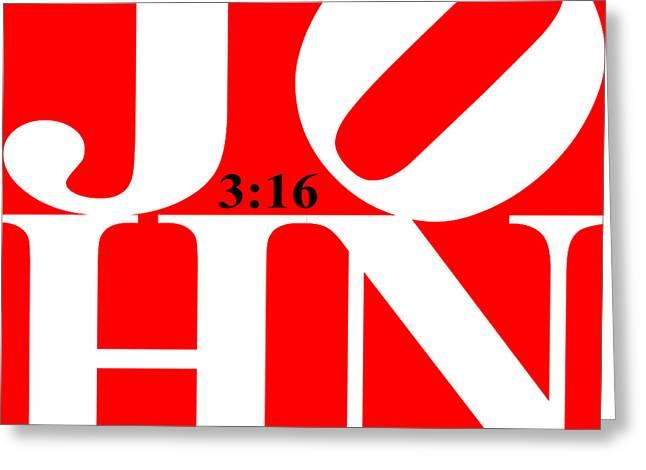 John 3 16 20130708 White Red Black Greeting Card