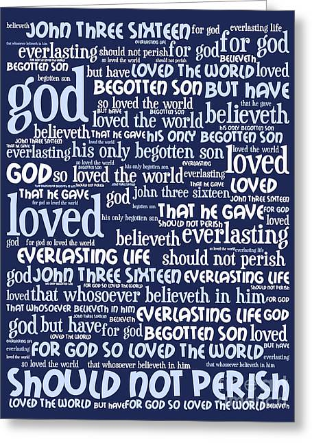 John 3-16 For God So Loved The World 20130622bwco80 Vertical Greeting Card