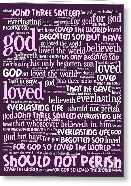 John 3-16 For God So Loved The World 20130622bwma Vertical Greeting Card by Wingsdomain Art and Photography