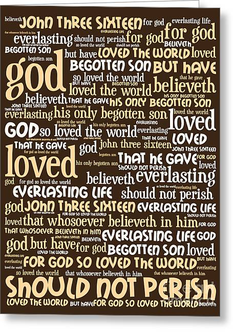 John 3-16 For God So Loved The World 20130622bwwa95 Vertical Greeting Card by Wingsdomain Art and Photography