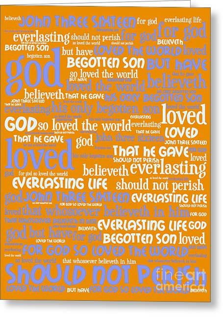 John 3-16 For God So Loved The World 20130622p168 Vertical Greeting Card by Wingsdomain Art and Photography