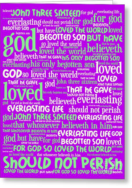 John 3-16 For God So Loved The World 20130622p60 Vertical Greeting Card by Wingsdomain Art and Photography