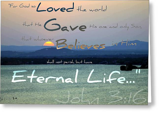 John 3 16 Greeting Card by Sharon Soberon