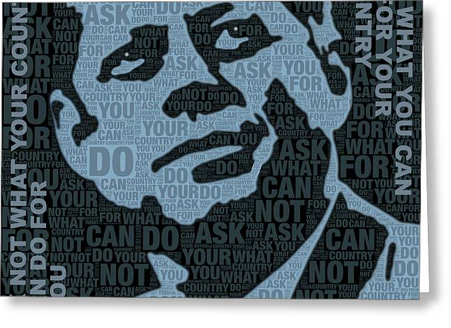 John F Kennedy And Quote Greeting Card by Tony Rubino
