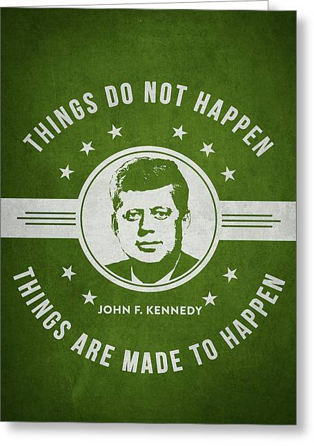 John F Kennedy - Green Greeting Card by Aged Pixel