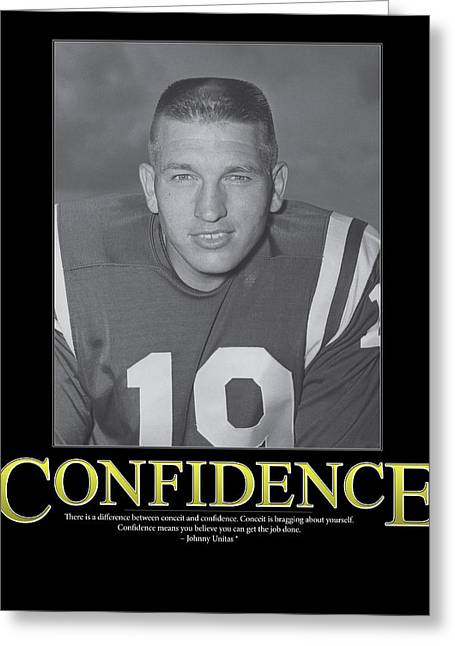 Johnny Unitas Confidence Greeting Card by Retro Images Archive