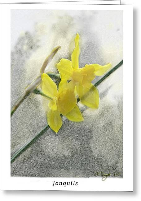 Greeting Card featuring the photograph Jonquils by Robert Camp