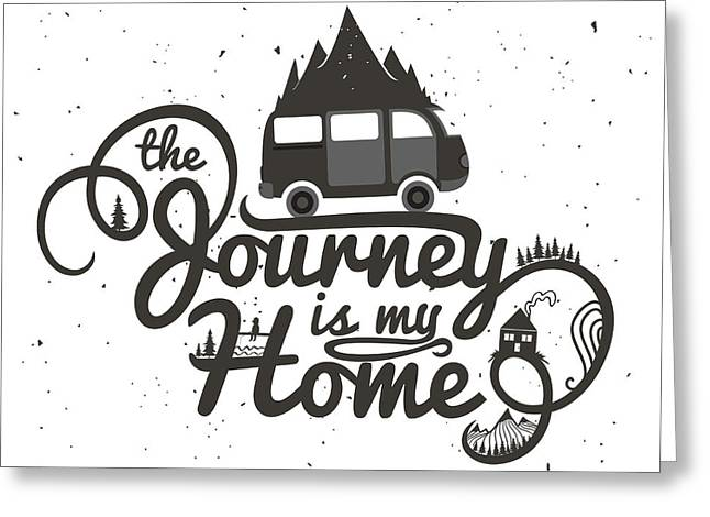 Journey Is My Home. Vintage Vector Greeting Card