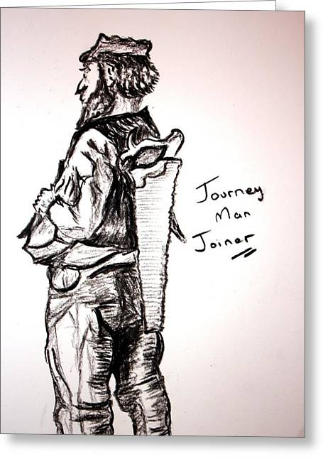 Journey Man Joiner Greeting Card by Paul Morgan