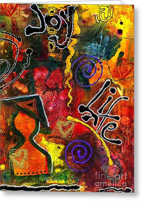 Joyfully Living Life Anew Greeting Card by Angela L Walker