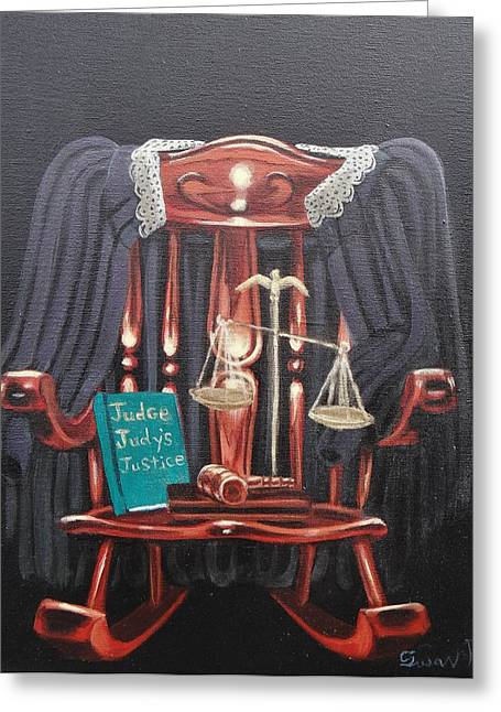 Judge Judys Justice Greeting Card by Susan Roberts