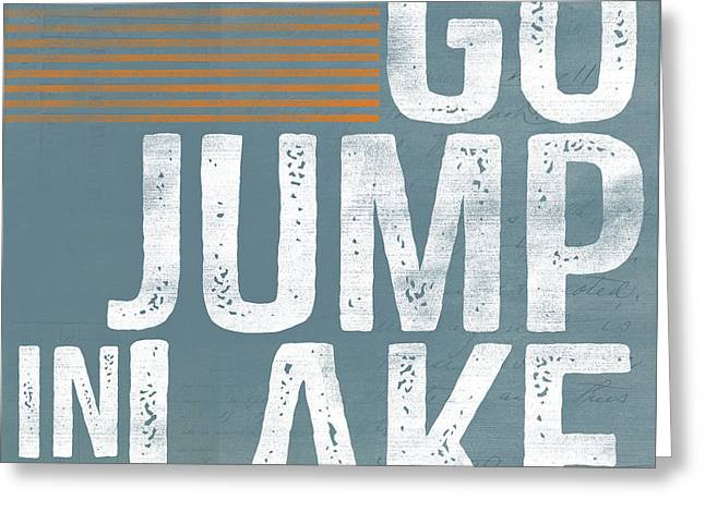 Jump In The Lake Greeting Card